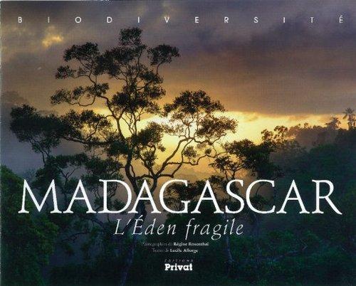 Madagascar, l'éden fragile